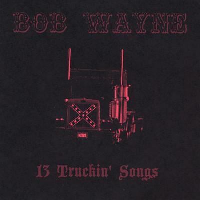 13 Truckin' Songs